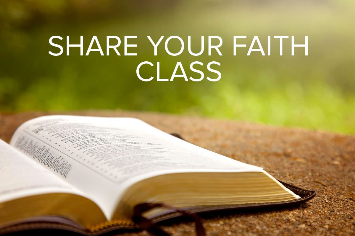 Share Your Faith Class