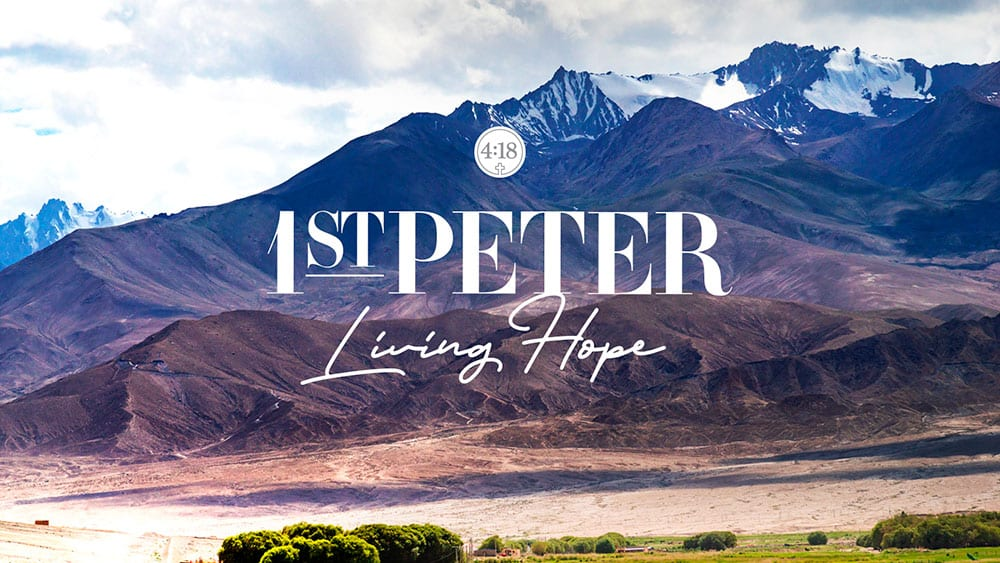 1st Peter - Living Hope