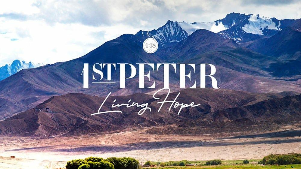 1st Peter - Living Hope